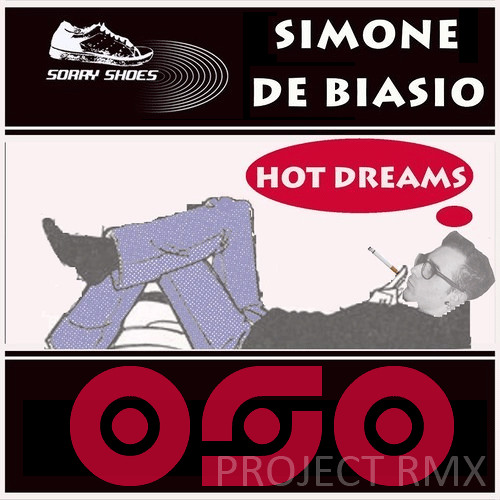 Simone de Biasio - Hot Dreams (OSO PROJECT rmx) - sc edit