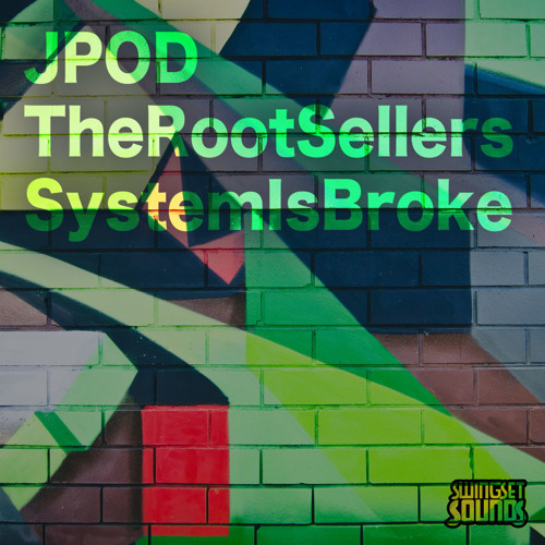 SWS010 - JPOD & The Root Sellers - System Is Broke (Mini-Mix)