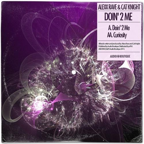 Alexx Rave - Curiosity (Demo Cut) [Audio Boutique, 2013]