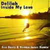 Delilah - Inside My Love (Ben Davis & Roman Jones Remix)