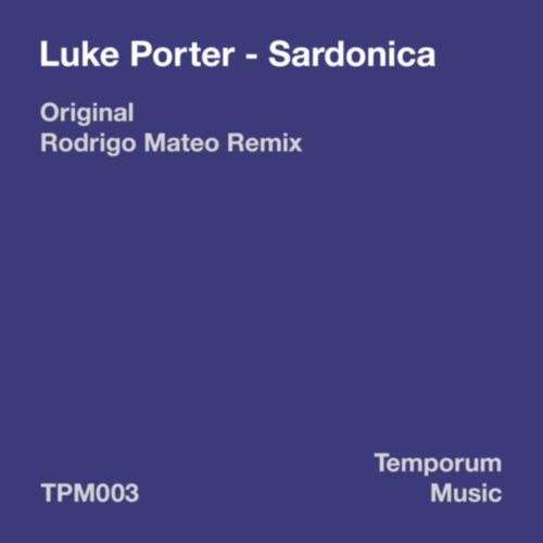 Luke Porter - Sardonica (Original Mix)