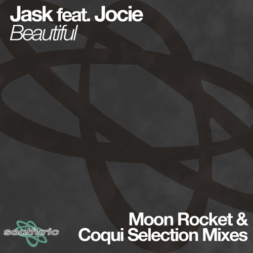 Jask ft. Jocie - Beautiful (Moon Rocket's Ristretto Mix)