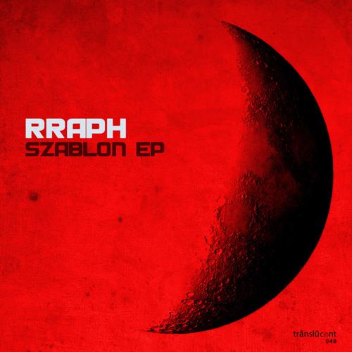 Out now! Rraph - Szablon EP [Translucent]