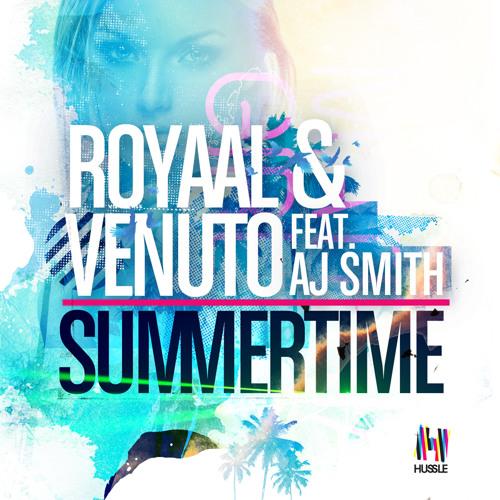 Royaal & Venuto ft AJ S... - Summertime - 01 - Summertime (DubVision Remix)
