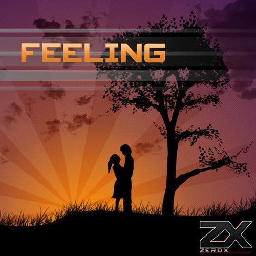 DJ ZeroX - Feeling (Original Mix)
