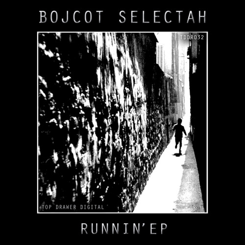 Bojcot Selectah -All Original - Runnin' EP
