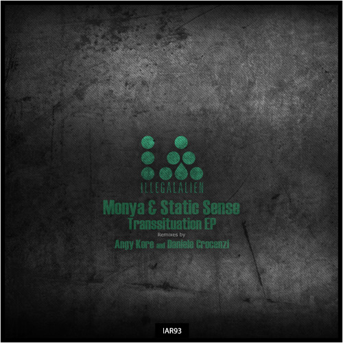 Out now! Monya & Static Sense - Transsituation EP [Illegal Alien]