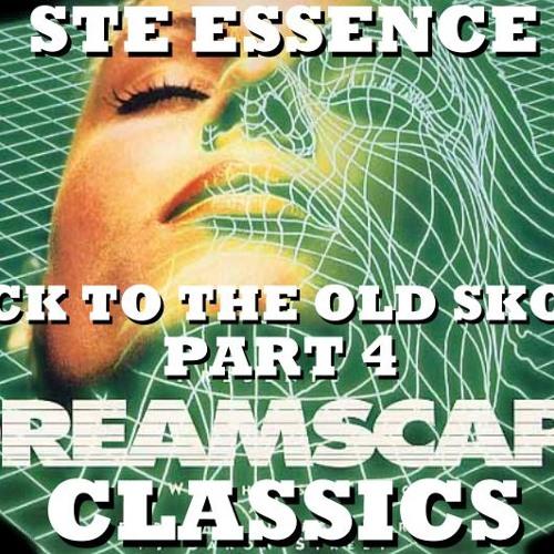 BACK TO THE OLD SKOOL 4 - DREAMSCAPE CLASSICS