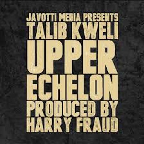 Talib Kweli - Upper Echelon prod Harry Fraud, synthesizers by Rusty Mack and Red Walrus