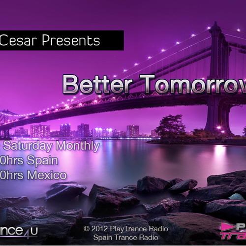 DJ Cesar Presents Better Tomorrows 013