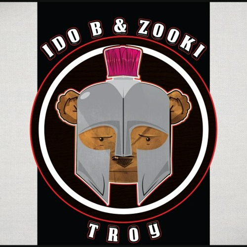 Ido B & Zooki - Troy (Original Mix)