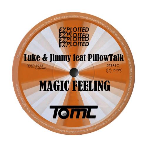 Luke & Jimmy feat PillowTalk - Magic Feeling (TomC Bootleg) - Free DL
