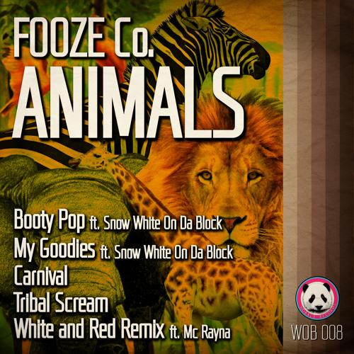 Fooze Co. - My Goodies ft. Snow White On Da Block