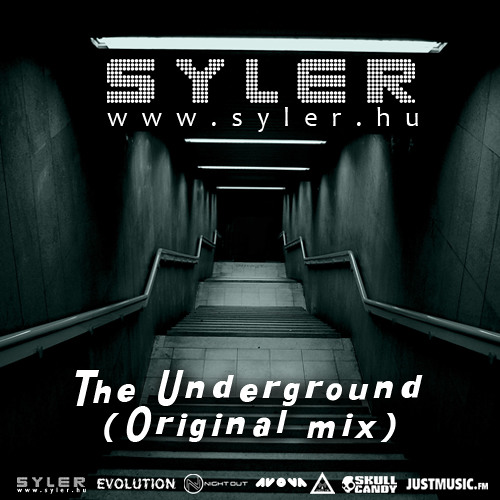 Syler - The Underground (Original mix) Unmastered [www.iplayatnight.com]