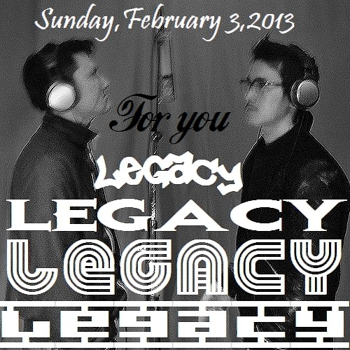Legacy-ForYou-2013-002-003-Rough-mix-2nd-version
