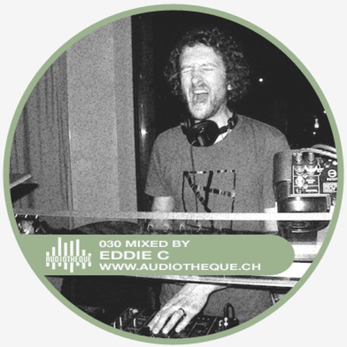 audiotheque.030 mixed by EDDIE C