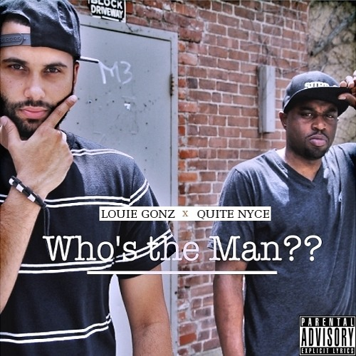 Who's The Man ( feat Louie Gonz)