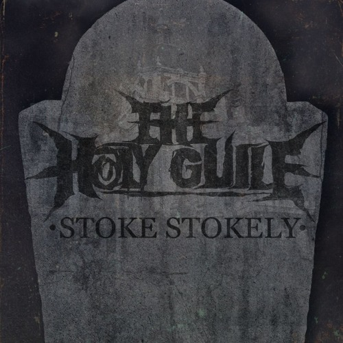 Baixar The Holy Guile - Stoke Stokely