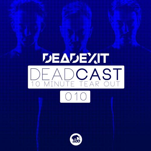 DeadExit - DeadCast010 (@DeadExitMusic)