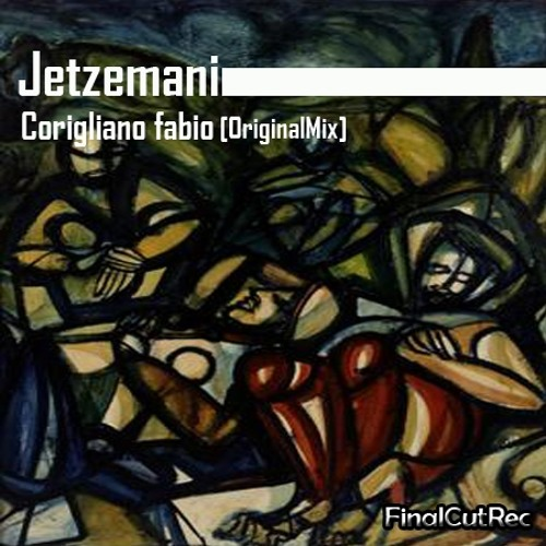 Jetzemani/Corigliano Fabio (Original) FinalCut Rec