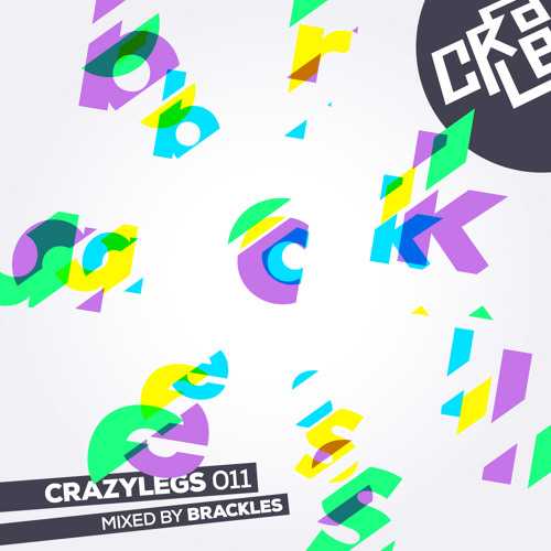Brackles – Crazylegs Mix 011 [free dl]