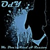 Ody - We Don't Need A Reason(HOMEGROWN)