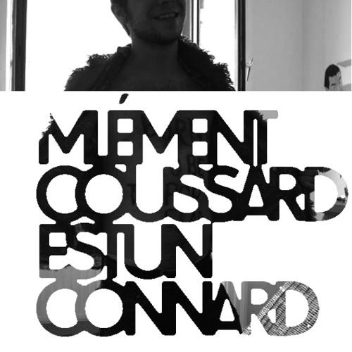 Mlément_Coussard_est_un_connard | Le désespoir de Coussard