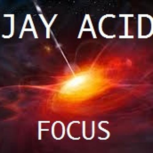 JAY ACID - Focus (4Kenzo Recordings) @ Out Soon Beatport !