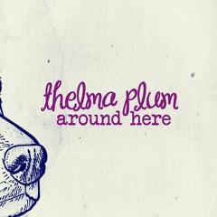 Thelma Plum - Around Here