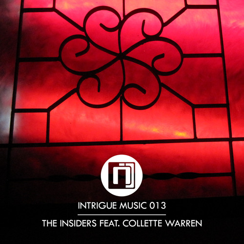Intrigue013(A): The Insiders feat. Collette Warren - Wonder Why