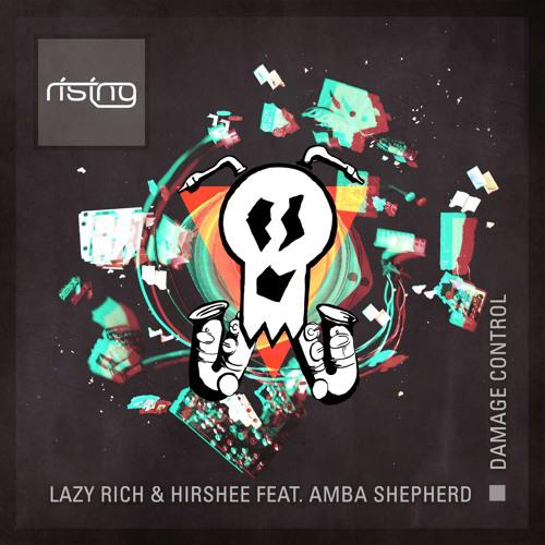 Damage Control (Boney Remix) - Lazy Rich & Hirshee