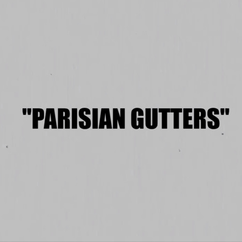 PARISIAN GUTTERS by @MilezGRIMEZ & SWANN NOTTY prod. @majesticBEATSri