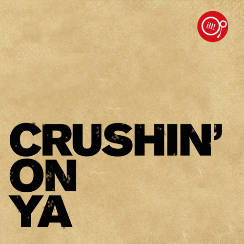 Crushin On Ya (Mr. Sonny James & DJ Beatstreet Edit)