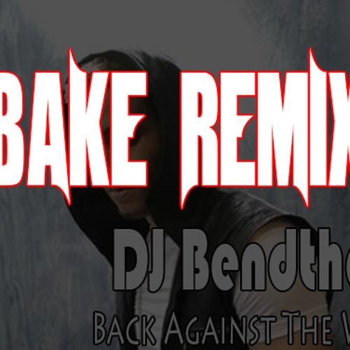 Bendthaa - Up Against The Wall ❤ { BakeRemix }