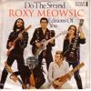IMeowww Presents...Do The Strand (by Roxy Mewsic feat. Bryan Furry)