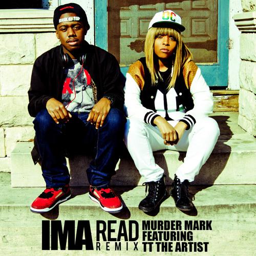 Ima Read(Murder Mark and TT The Artist Remix) - Zebra Katz