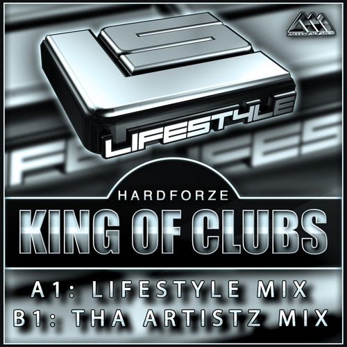 [LIFESTYLE007] King Of Clubs (Lifestyle Mix) - Hardforze