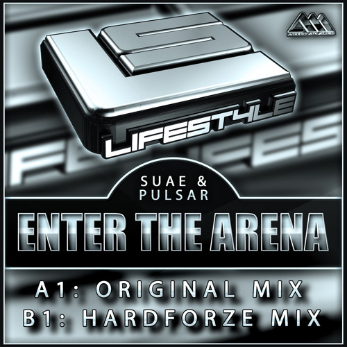 [LIFESTYLE006] Enter The Arena (Original Mix) - Suae & Pulsar