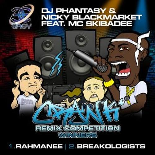 CRANK - NICKY BLACKMARKET, PHANTASY & MC SKIBADEE [BREAKOLOGISTS REMIX] EASY RECORDS