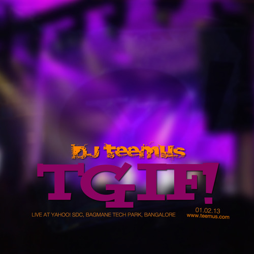 "DJ teemus Live @ Yahoo!'s ""TGIF"" Event, Bagmane Tech Park, Bangalore - 01/02/2013"