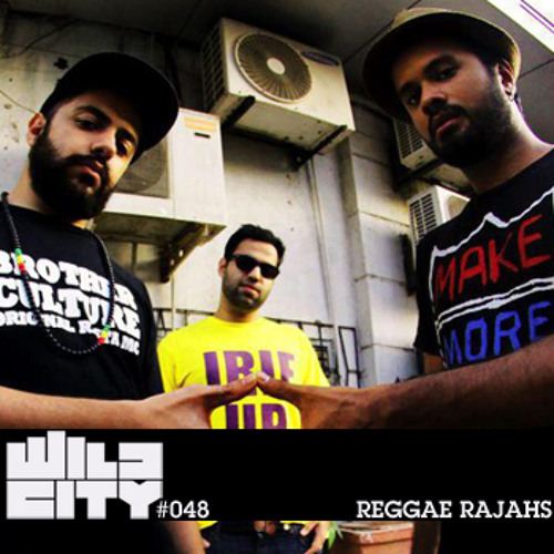 Wild City #048 - Reggae Rajahs (4 Year Anniversary Mix)