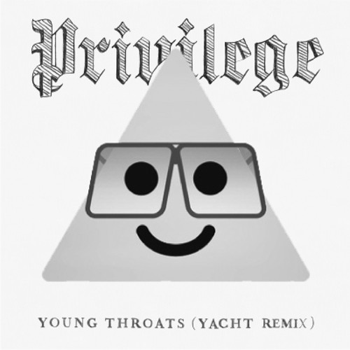 Young Throats (YACHT Remix)