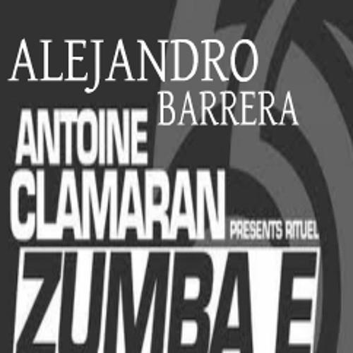 Alejandro Barrera Zumba E (Remix personal O.S.L.)DEMO