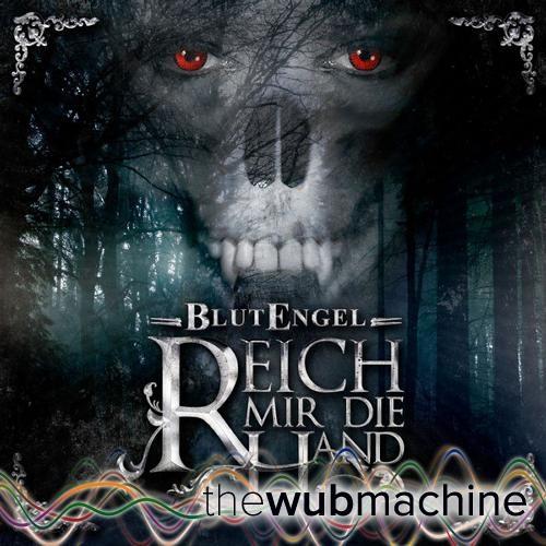 Reich mir die Hand (Wub Machine Remix)