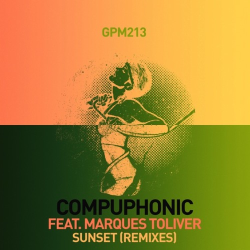 Compuphonic feat. Marques Toliver  - Sunset ( Aeroplane Remix )