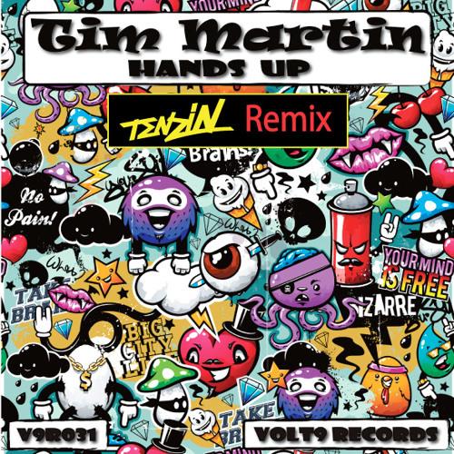 Hands Up - Tim Martin (Tenzin Remix)