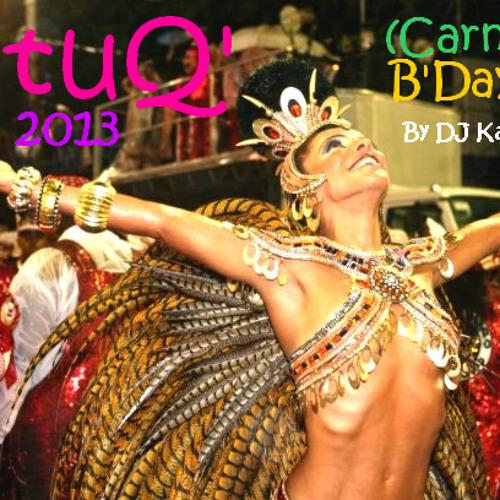 BatuQ' 2013 (Carnival & B'Day Set)