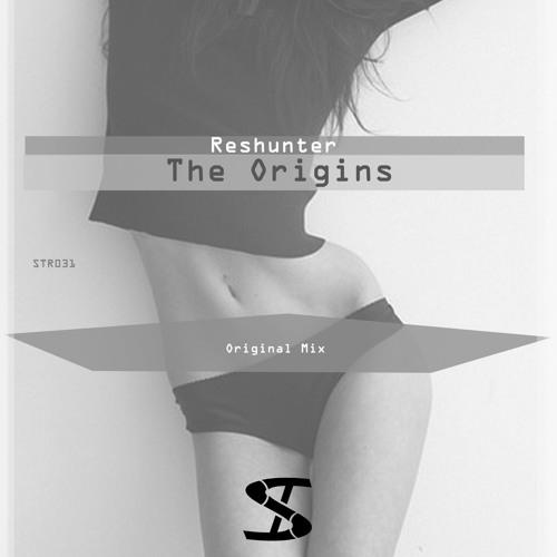 Reshunter-The Origins (Original Mix) preview