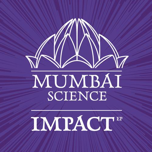 Mumbai Science - Impact (The Advent & Industrialyzer Music & Machine Remix)