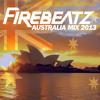 Download Firebeatz Australia Mix 2013 [Free Download] Mp3